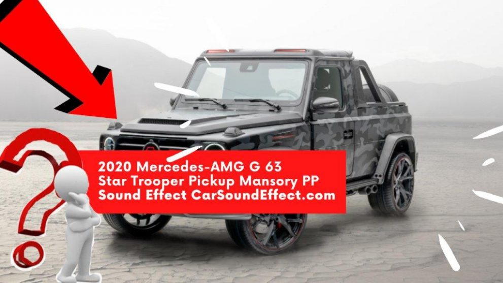 2020-Mercedes-AMG-G-63-Star-Trooper-Pickup-Mansory-PP-carsoundeffect.com